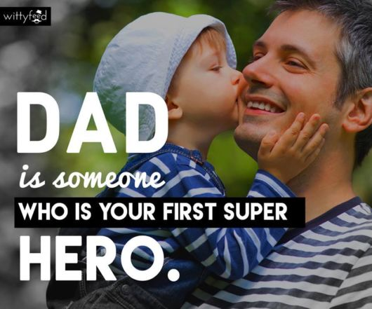 Dad - Your First Super Hero